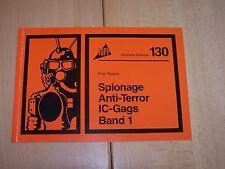 Spionage Anti-Terror IC-Gags Band 1 -Topp Elektronik