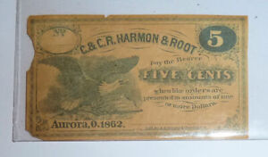 Fractional Currency CIVIL WAR AD Aurora OHIO 5 Cents HARMON & ROOT 1862