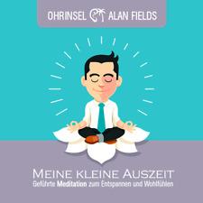 CD - Geführte Meditation Hypnose Entspannen & Wohlfühlen - Meine kleine Auszeit