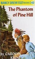 Nancy Drew 42: The Phantom of Pine Hill by Keene, Carolyn