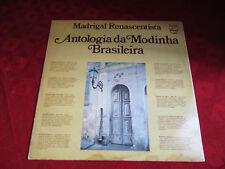 LP MADRIGAL RENASCENTISTA Antologia da Modinha Brasileira STEREO BRASIL1977