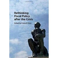 Rethinking Fiscal Policy after the Crisis. Hardcover 9781107160583 Cond=LN:NSD