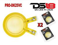 2x DS18 PRO-DKN25VC Universal Replacement Diaphragms for PRO-DKN25 driver