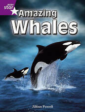 Good, Rigby Star Independent Year 2 Purple Non Fiction: Amazing Whales Single, P