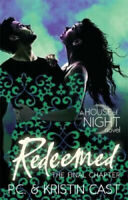 Redeemed: Number 12 in series (House of Night) by P. C. Cast.