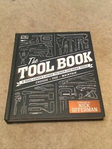The Tool Book A Tool-Lover's Guide to Over 200 Hand Tools 9780241302118