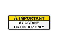 Warning Label 87+ or Higher Octane Gas Gasoline Fuel Tank Sticker Decal