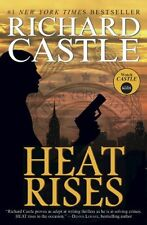 Heat Rises (Nikki Heat Series Book Three),Richard Castle