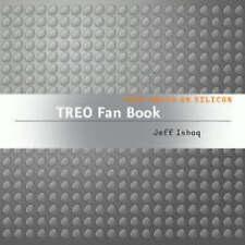 Treo Fan Book: your brain on silicon, Jeff Ishaq, New Book