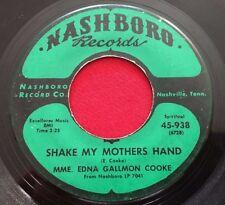 EDNA GALLMON COOKE ~ SHAKE MY MOTHERS HAND ~ NASHBORO 938 RARE GOSPEL SOUL 45