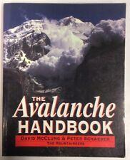 The Avalanche Handbook 1993 Softback David McClung P Schaerer PreownedBook.com