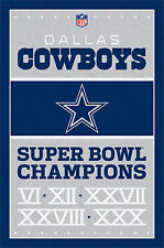 DALLAS COWBOYS - SUPER BOWL CHAMPIONS POSTER - 22 x 34 - NFL 6758