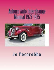 Auburn Parts Interchange Manual 1927-1935 ~Find & Identify Original Parts~ NEW