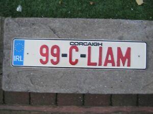 IRELAND CORK EUROSTARS 2005 # 99-C-LIAM RARE SOUVENIR OR BOOSTERLICENCE PLATE