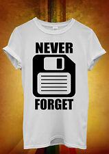 Never Forget Floppy Disc Hipster Men Women Unisex T Shirt Tank Top Vest 1110