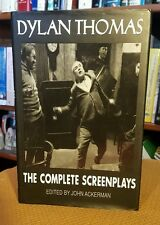 Dylan Thomas : The Complete Screenplays by Dylan Thomas (2000, Hardcover) CLEAN