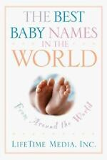The Best Baby Names in the World, from Around the World by Inc. Staff...