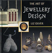The Art of Jewellery Design: From Idea to Reality by Elizabeth Olver (Hardback,