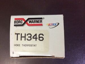 BWD TH346 Choke Thermostat Borg Warner NEW with FREE SHIPPING