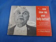 BOOK NOW SHOW ME YOUR BELLY BUTTON COMIC CARTOON JOKE POLITICIANS DIEFENBAKER