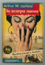 UPFIELD ARTHUR W. LA SCARPA NUOVA GARZANTI 1954 SERIE GIALLA 32 I° EDIZ.