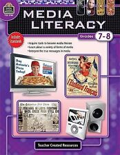 Media Literacy, Grades 7-8 by Melissa Hart Teacher Created Resources...