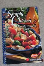 Simply Chicken Family Favorite Recipes by Tyson and Market Day Spiral