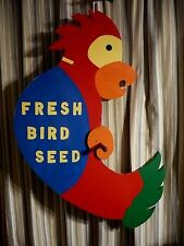 Huge handcrafted 40 inch high ' Fresh Bird Seed ' Parrot sign in vivid colors.