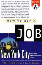 How to Get a Job in New York City and the Metropol