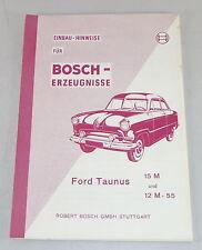 Handbuch Bosch - Bosch Elektronik zum nachträglichen Einbau im Ford Taunus 1955