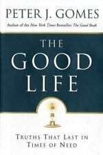 The Good Life: Truths That Last in Times of Need