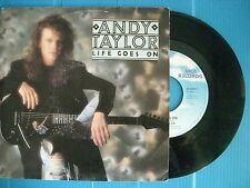 45 GIRI ANDY TAYLOR LIFE GOES ON / I MIGHT LIE NUOVO 1987 LOOK