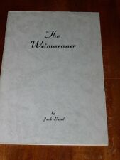 More details for very rare weimaraner dog book 1st 1945 by baird 1st book about this breed
