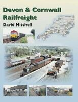 Rail Freight in Devon and Cornwall by David Mitchell 9781857944730 | Brand New