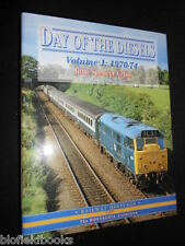 Day of the Diesels: 1970-74 by John Spencer Gilks (HB 2005-1st) Railways/Trains