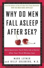 Why Do Men Fall Asleep after Sex? : More Questions You'd Only Ask a Doctor...