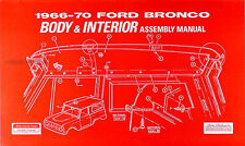 Ford Bronco Body and Interior Assembly Manual 1966 1967 1968 1969 1970 Factory