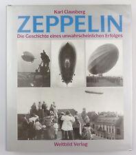 #e7738 Buch Karl Clausberg Zeppelin Geschichte eines unwahrscheinlichen Erfolges
