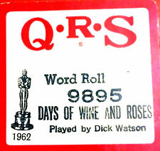 QRS Word Roll DAYS OF WINE AND ROSES 9895 Dick Watson Player Piano Roll