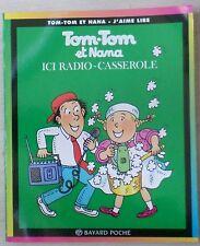 Tom-tom Et Nana T.11 ; Ici Radio-casserole - Bernadette Despres