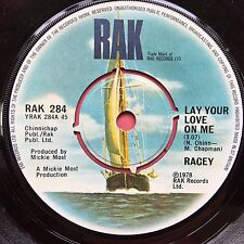 Racey - Lay Your Love On Me / I Believed You - RAK 284 Ex Condition