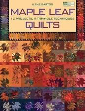 Maple Leaf Quilts: 12 Projects, 9 Triangle Techniques (That Patchwork Place) Ile