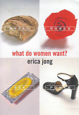 WHAT DO WOMEN WANT? POWER SEX BREAD AND ROSES., Jong, Erica., Used; Very Good Bo
