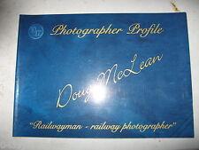 "Victorian Railways Photographer Profile ""Doug McLean"" Railwayman -  Photographer"