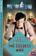 Doctor Who: Decide Your Destiny - The Coldest War,Colin Brake