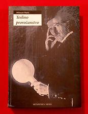 NIKOLA TESLA PROPHECY  BY MILOVAN MATIC UNIQUE RARE  BOOK