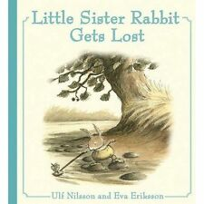 Little Sister Rabbit Gets Lost by Ulf Nilsson (Hardback, 2017)