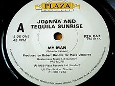 "JOANNA AND TEQUILA SUNRISE - MY MAN  7"" VINYL"