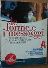 Le forme e i messaggi Vol.A-Nicola, Castellano, Geroni-Petrini Editore,2007-R