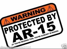 """Protected By AR-15 Warning Sticker Vinyl Decal 7"""" Emblem"""
